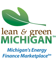 Lean & Green Michigan™ Michigan's Energy Finance Marketplace™
